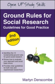 Ground Rules for Social Research : Guidelines for Good Practice, Paperback Book