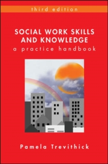 Social Work Skills and Knowledge : A Practice Handbook, Paperback Book