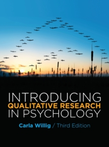 Introducing Qualitative Research in Psychology : Adventures in Theory and Method, Paperback Book