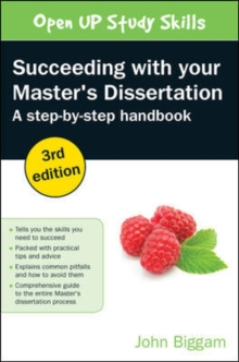 Succeeding with Your Master's Dissertation : A Step-By-Step Handbook, Paperback Book