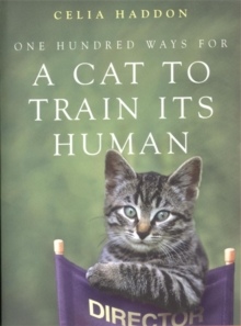 One Hundred Ways for a Cat to Train Its Human, Paperback Book