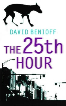 The 25th Hour, Paperback Book