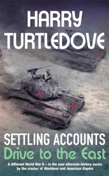 Settling Accounts : Drive to the East, Paperback Book