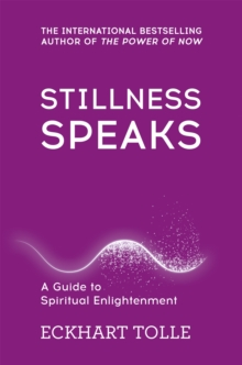 Stillness Speaks, Paperback Book