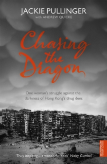 Chasing the Dragon, Paperback Book