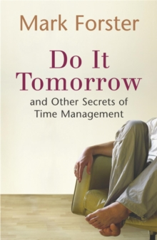 Do it Tomorrow and Other Secrets of Time Management, Paperback Book