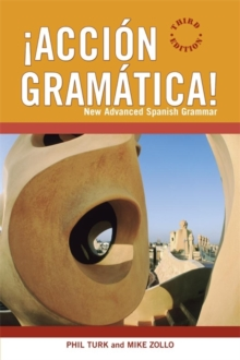 Accion Gramatica : New Advanced Spanish Grammar, Paperback Book