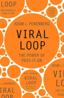 Viral Loop : The Power of Pass-it-on, Paperback Book