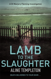 Lamb to the Slaughter : DI Marjory Fleming Book 4, Paperback Book