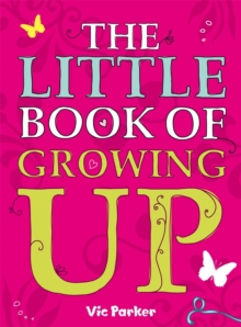 Little Book of Growing Up, Paperback Book