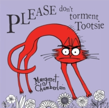 Please Don't Torment Tootsie, Paperback Book