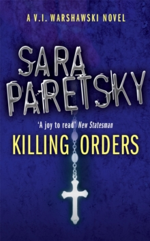 Killing Orders : A V.I. Warshawski Novel, Paperback Book