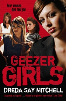 Geezer Girls : Gangland Girls Book 1, Paperback Book