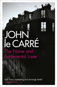 The Naive and Sentimental Lover, Paperback Book
