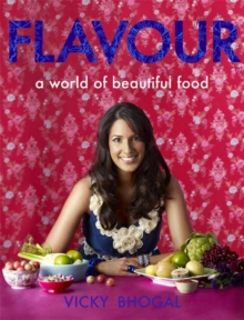 Flavour : A World of Beautiful Food, Hardback Book