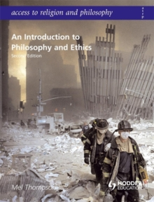 Access to Religion and Philosophy: An Introduction to Philosophy and Ethics Second Edition, Paperback Book