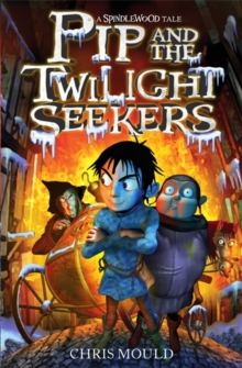 Pip and the Twilight Seekers, Paperback Book