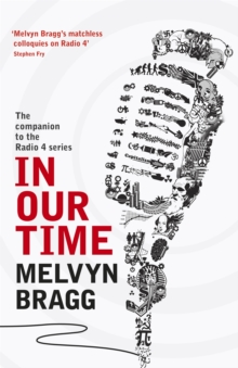 In Our Time : A Companion to the Radio 4 Series, Paperback Book