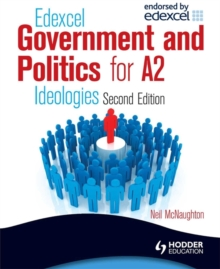 Edexcel Government & Politics for A2: Ideologies, Paperback Book