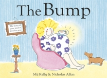 The Bump : A New Baby, Hardback Book