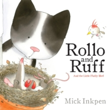 Rollo and Ruff and the Little Fluffy Bird, Paperback Book