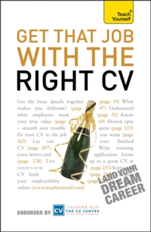 Get That Job with the Right CV: Teach Yourself, Paperback Book