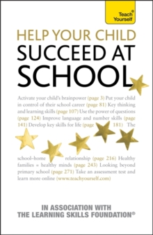 Help Your Child Succeed at School: Teach Yourself, Paperback Book