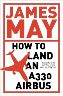 How to Land an A330 Airbus : And Other Vital Skills for the Modern Man, Paperback Book