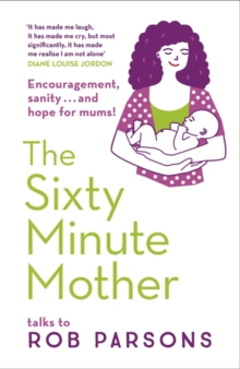 The Sixty Minute Mother, Paperback Book