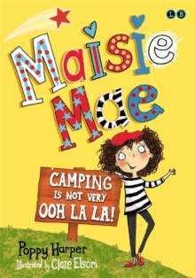 Camping is Not Very Ooh La La!, Paperback Book