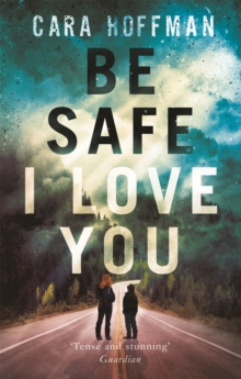 Be Safe I Love You, Paperback Book