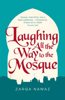 Laughing All the Way to the Mosque : The Misadventures of a Muslim Woman, Paperback Book