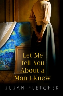 Let Me Tell You About a Man I Knew, Hardback Book