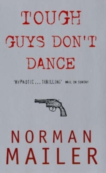 Tough Guys Don't Dance, Paperback Book
