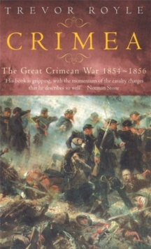 Crimea : The Great Crimean War 1854-1856, Paperback Book