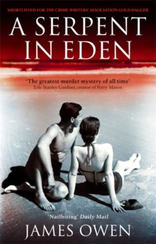 A Serpent in Eden : The Greatest Murder Mystery of All Time, Paperback Book