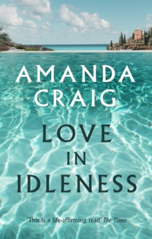 Love in Idleness, Paperback Book