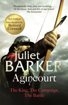 Agincourt : The King, the Campaign, the Battle, Paperback Book