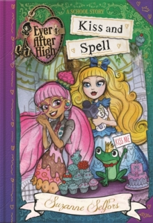 Kiss and Spell : A School Story, Paperback Book