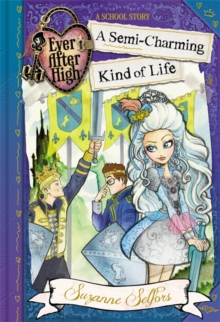 A Semi-Charming Kind of Life : A School Story, Paperback Book