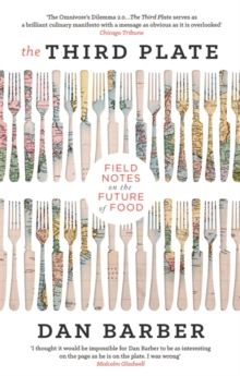 The Third Plate : Field Notes on the Future of Food, Paperback Book