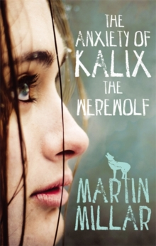 The Anxiety of Kalix the Werewolf, Paperback Book