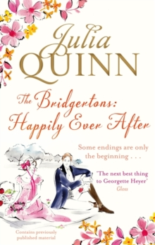 The Bridgertons: Happily Ever After, Paperback Book