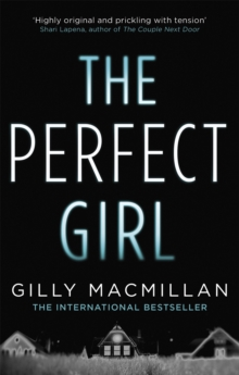 The Perfect Girl : The international thriller sensation, Paperback Book