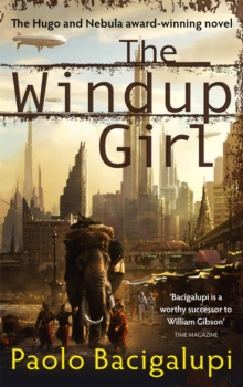 The Windup Girl, Paperback Book