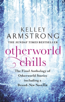 Otherworld Chills : Final Tales of the Otherworld, Paperback Book