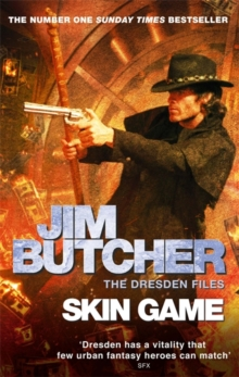 Skin Game : The Dresden Files, Book Fifteen, Paperback Book