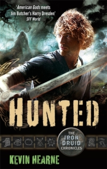 Hunted : The Iron Druid Chronicles, Paperback Book