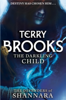 The Darkling Child : The Defenders of Shannara, Hardback Book