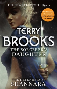 The Sorcerer's Daughter : The Defenders of Shannara, Paperback Book